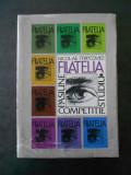 NICOLAE TRIPCOVICI - FILATELIA PASIUNE STUDIU COMPETITIE