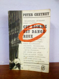 Peter Cheyney - Cet homme est dangereux (in franceza)
