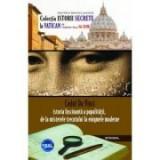 Codul Da Vinci: istoria fascinanta a papalitatii, de la misterele trecutului la enigmele moderne - Vladimir Duca