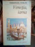 Venetia, iarna – Emmanuel Robles