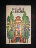 AXEL MUNTHE - CARTEA DE LA SAN MICHELE