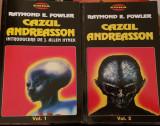 CAZUL ANDREASSON RAYMOND E FOWLER 2 VOLUME 1996 EDITURA ALDO PRESS FENOMENUL OZN