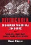 Cumpara ieftin Reeducarea in Romania comunista, vol. 3