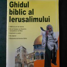 ROBERT BACKHOUSE - GHIDUL BIBLIC AL IERUSALIMULUI (cu ilustratii)