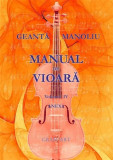 Manual de vioara vol. IV - Anexa | Ionel Geanta, George Manoliu