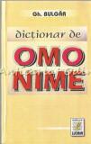 Cumpara ieftin Dictionar De Omonime - Gh. Bulgar