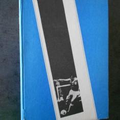 MIHAI IONESCU - FOTBAL DE LA A LA Z. FOTBALUL MONDIAL DE-A LUNGUL ANILOR (1988)