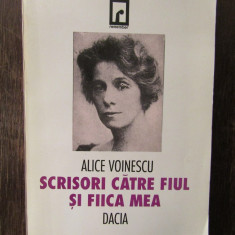 Scrisori catre fiul si fiica mea - Alice Voinescu