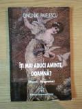 ITI MAI ADUCI AMINTE DOAMNA ( POEZII , EPIGRAME ) de CINCINAT PAVELESCU