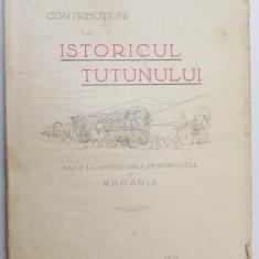 CONTRIBUTIUNI LA ISTORICUL TUTUNULUI PANA LA INFIINTAREA MONOPOLULUI IN ROMANIA de D.I. GAVRILIU 1929