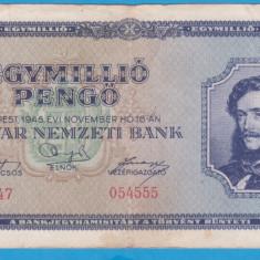 (3) BANCNOTA UNGARIA - 1 MILION PENGO 1945 (16 NOIEMBRIE 1945)