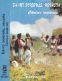 Caseta audio: Da-mi boierule, nevasta - Cantece lautaresti ( Electrecord ), Casete audio