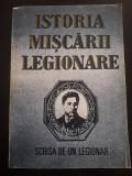 Istoria miscarii legionare scrisa de un legionar Stefan Palaghita 1993