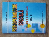 Psihopedagogie Speciala - Ioan Sima, vol. 2