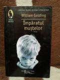 IMPARATUL MUSTELOR-WILLIAM GOLDING