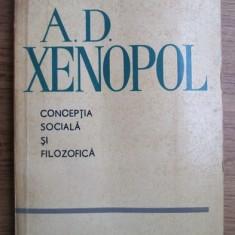 Nicolae Gogoneata, Zigu Ornea - A. D. Xenopol Conceptia sociala si filozofica