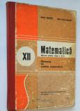 Matematica  ELEMENTE DE ANALIZA MATEMATICA- manual pentru clasa a XII-a  (1981)