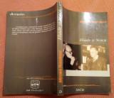 Eliade si Noica. Eseuri, comentarii, evocari - Mircea Handoca