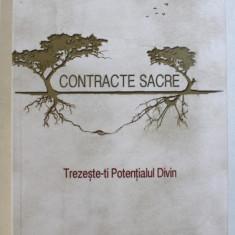 CONTRACTE SACRE - TREZESTE - TI POTENTIALUL DIVIN de CAROLINE MYSS , 2018