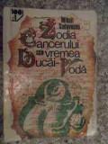 Zodia Cancerului Sau Vremea Ducai-voda - Mihail Sadoveanu ,535410