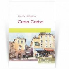 Greta Garbo/Cezar Petrescu