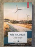 Oase solare - Mike McCormack, Polirom, roman