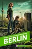 Berlin. Zorii din Alexanderplatz. Vol.2/Fabio Geda, Marco Magnone, Corint Junior