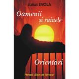 Oamenii si ruinele - Orientari - Julius Evola