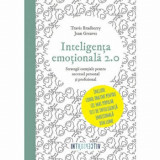 Inteligenta emotionala 2.0/Travis Bradberry, Jean Greaves