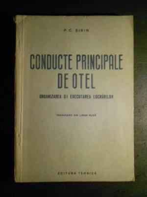 P. C. SIRIN - CONDUCTE PRINCIPALE DE OTEL foto