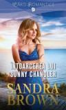 Intoarcerea lui Sunny Chandler/Sandra Brown