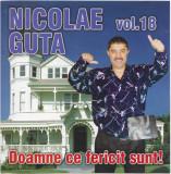 CD Nicolae Guță – Vol. 18 Doamne Ce Fericit Sunt!, original, manele