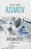 Cumpara ieftin Robotii 3: Soarele gol/Isaac Asimov