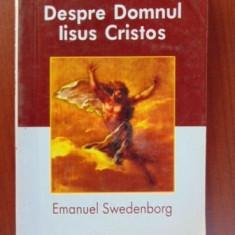 Despre Domnul Iisus Cristos