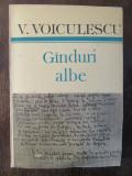 GANDURI ALBE -VASILE VOICULESCU