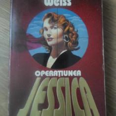 OPERATIUNEA JESSICA - HERMAN WEISS