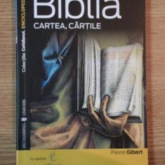 BIBLIA CARTEA, CARTILE de PIERRE GIBERT