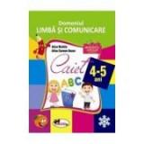 Domeniul Limba si comunicare, caiet 4-5 ani - Alice Nichita