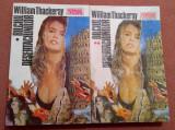 Balciul Desertaciunilor  2 Volume. Editura Gricorad, 1992 - William Thackeray