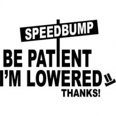 stickere auto Be patient