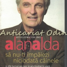 Sa Nu-ti Impaiezi Niciodata Cainele - Alan Alda