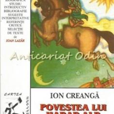Povestea Lui Harap Alb Si Alte Povesti - Ion Creanga