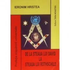 De la steaua lui David la steaua lui Rothschild - Ieronim Hristea