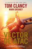 Vector de atac/Tom Clancy, Mark Greaney