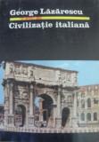 Civilizatie Italiana de GEORGE LAZARESCU , 1987
