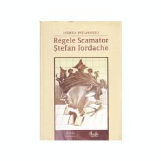 Regele Scamator: Stefan Iordache