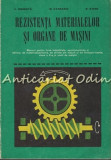 Rezistenta Materialelor Si Organe De Masini Clasa a Xa - Ing. Mihail Atanasiu