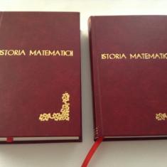 ISTORIA MATEMATICII -DOUA VOLUME -LEGATE DE LUX-- N. MIHAILEANU--RF17/3