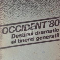Occident '80. Destinul dramatic al tinerei generatii