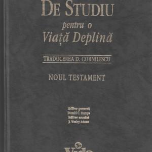 Biblia de studiu pentru o viata deplina Noul Testament, trad. D. Cornilescu